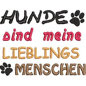 Stickdatei Spruch Hunde sind meine Lieblingsmenschen